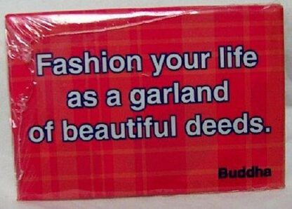 Fashion Your Life Deeds Buddha Quote Magnet New Front