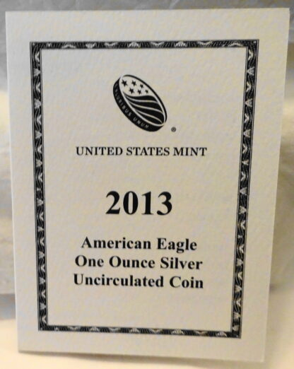 United States Mint American Eagle 2013 Silver Dollar Coin Unc Certificate Of Authenticity Front