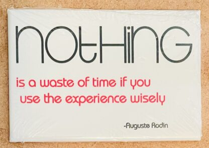 Nothing Rodin Quote Magnet New Front