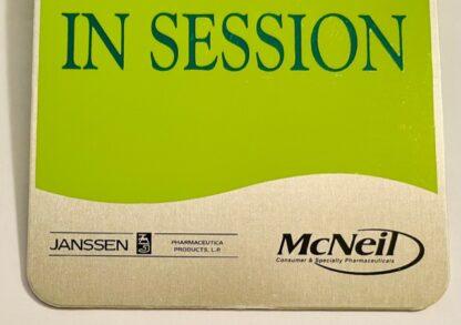 Janssen Door Knob Sign McNeil New IN SESSIN Side Closeup